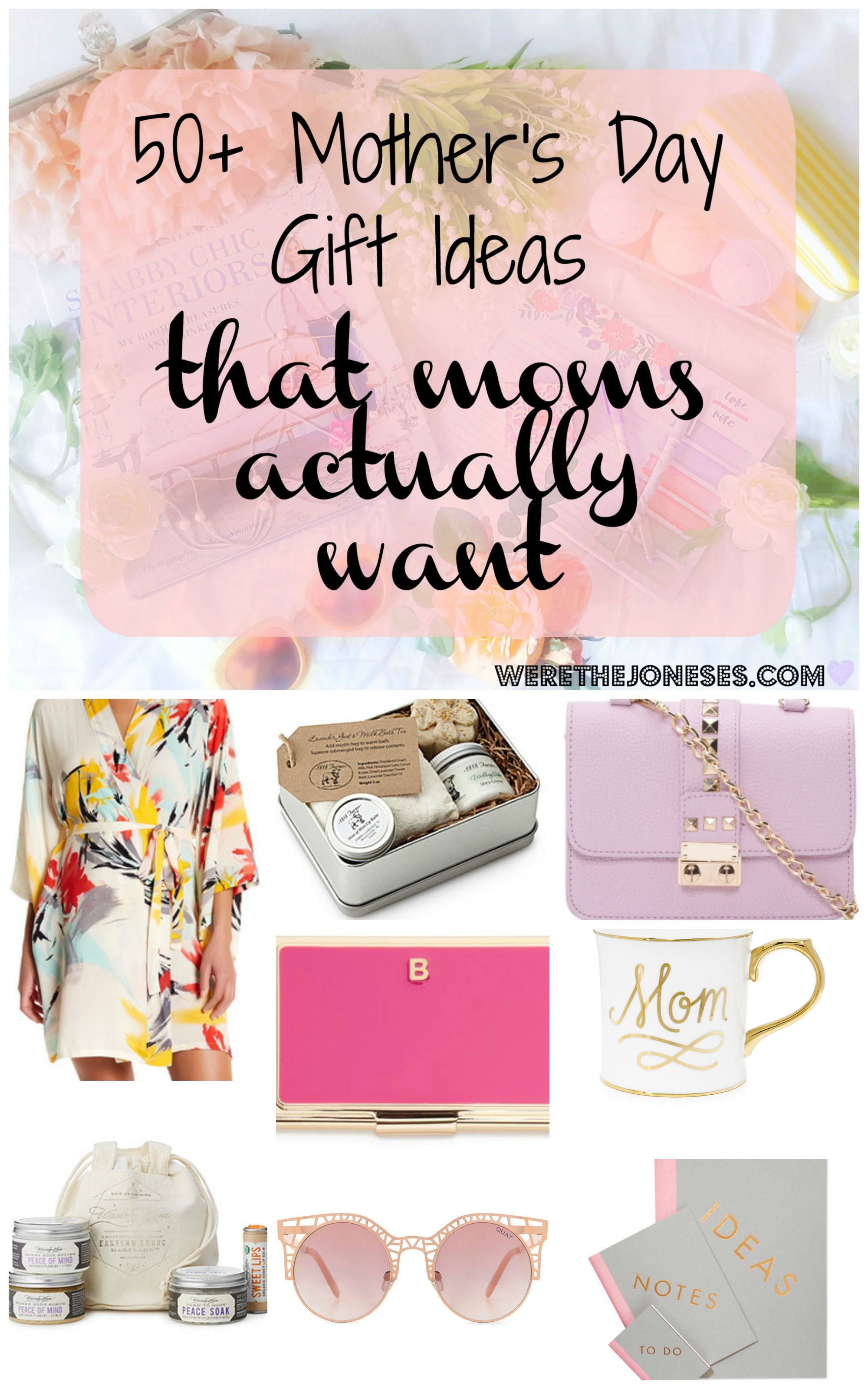 Mothers Day Gift Ideas 50 That Moms Actually Want Mom Gifts Mama Guide New Wish List Fashion Spa