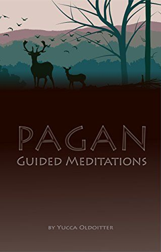 Pagan Guided Meditations by [Oldoitter, Yucca] | Book List | Wiccan