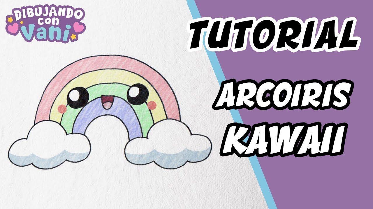 Como Dibujar Un Arcoiris Kawaii Dibujos Faciles Paso A