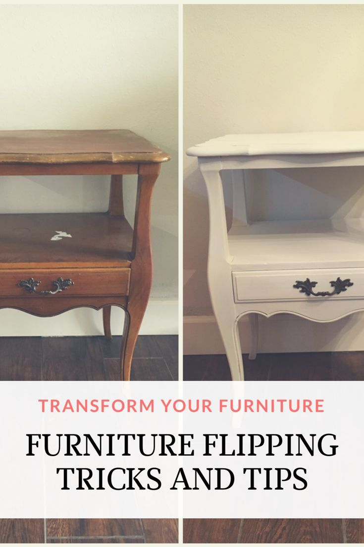 Furniture flipping tricks and tips flipping furniture