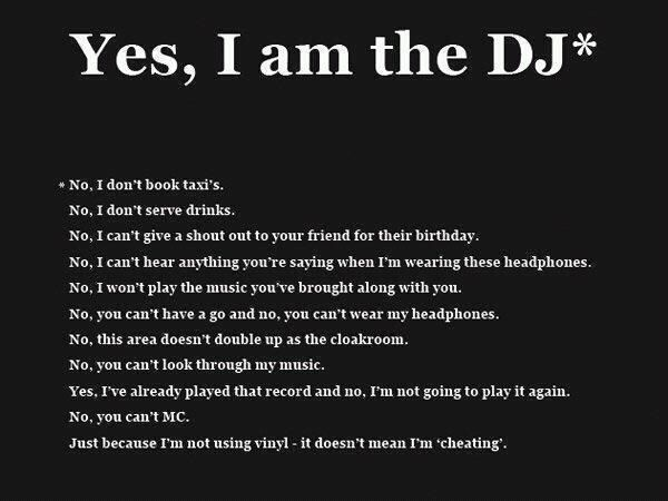 Dj Quotes Yes I'm The Dj #beatgirl #music #dj #decks #club #clubbing