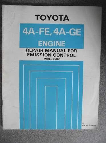 toyota emission control repair manual 4a fe 4a ge 1989 erm052e rh pinterest com toyota 4a service manual toyota 4a-fe engine repair manual