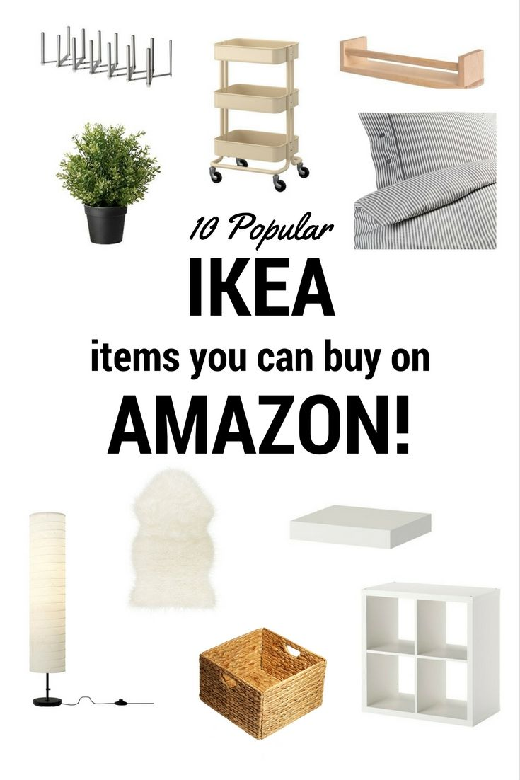 Love IKEA but do not have one close by? Discover many popular IKEA items you can buy on Amazon! Plus...you can not beat their two-day FREE shipping!