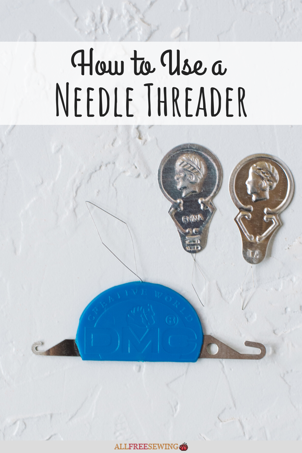 How To Use A Needle Threader Needle Threaders National Sewing Month Threader