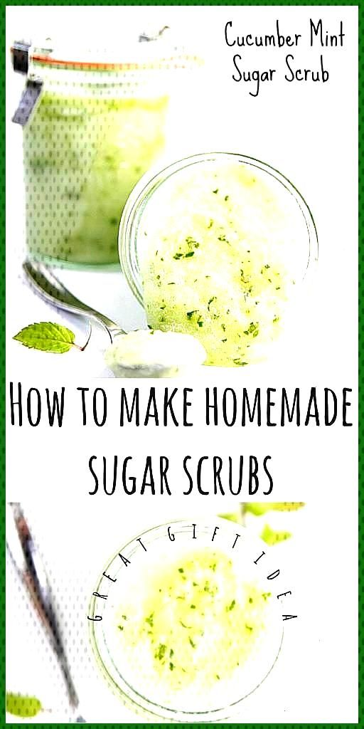 DIY Cucumber Mint Sugar Scrub  bell  alimento Make your own sugar scrubs at home easily and inexpen