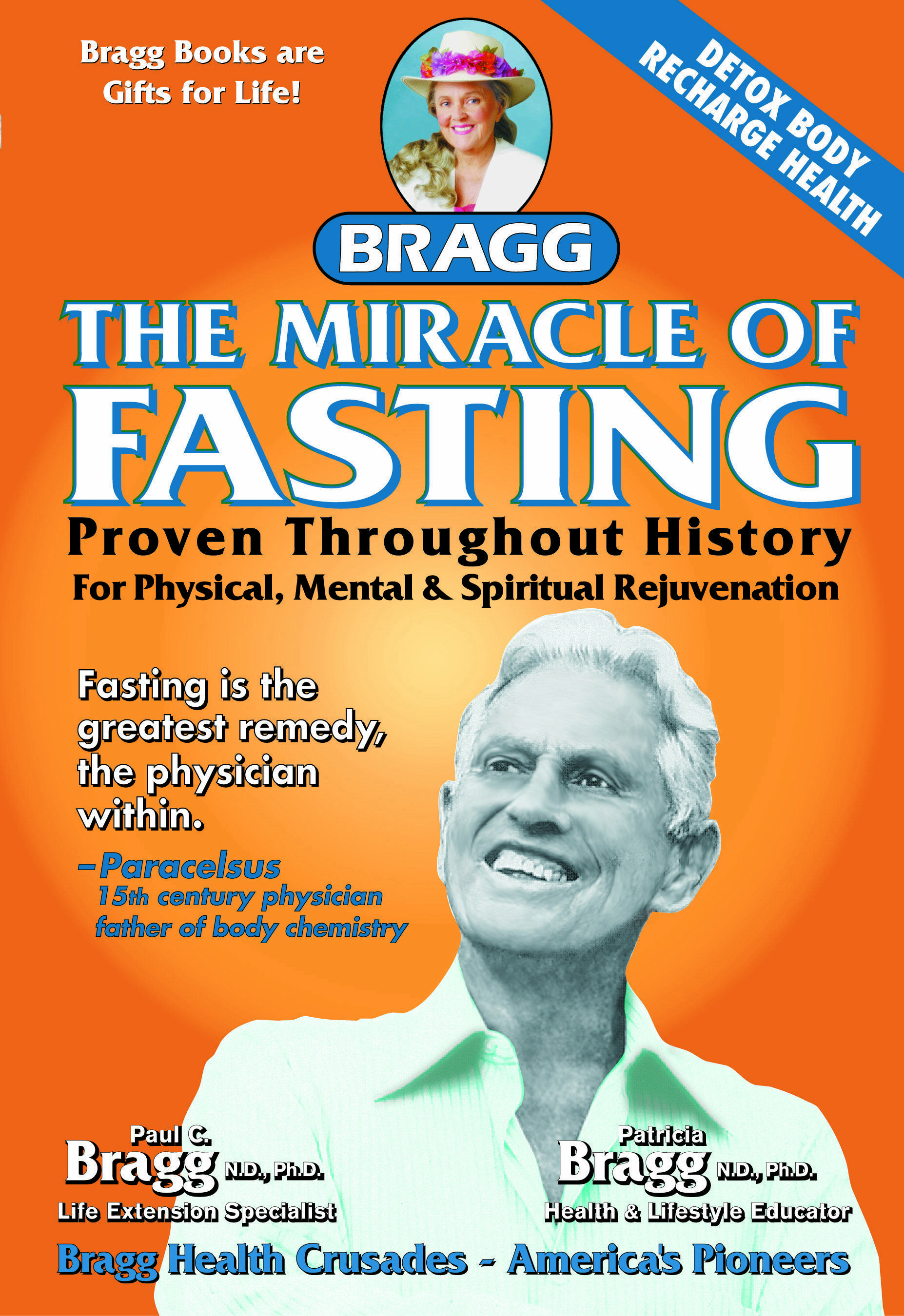 Is fasting good for Bragg