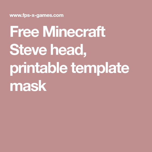 image about Minecraft Steve Head Printable titled Absolutely free Minecraft Steve thoughts, printable template mask