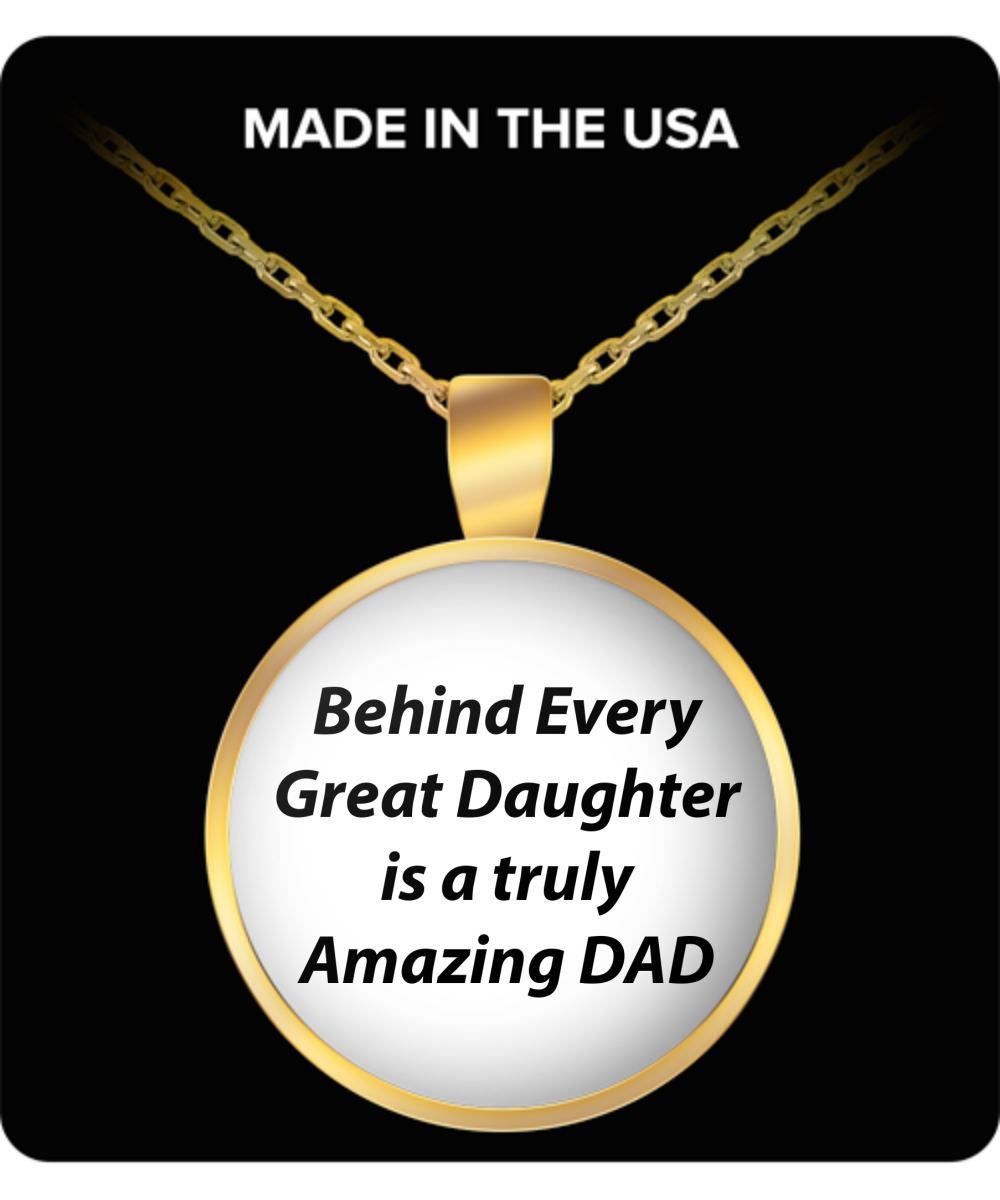 Necklace Behind Every Great Daughter is a truly Amazing
