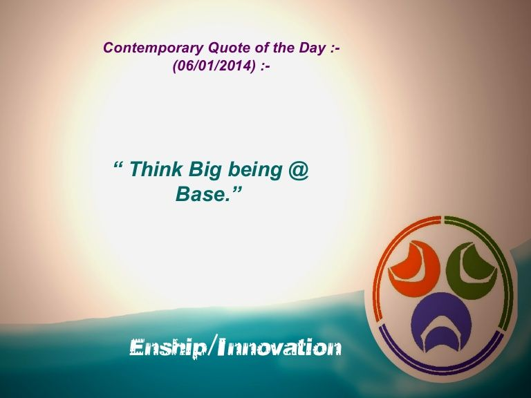 Contemporary Quote of the Day - (06/01/2014) :- by Enship/Innovation via slideshare
