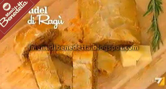Strudel di Ragù | I Menu di Benedetta