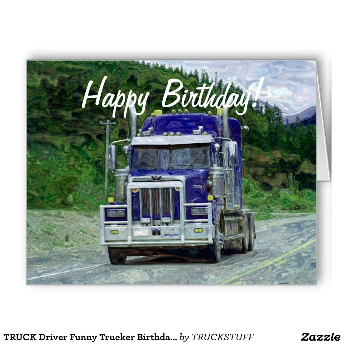 TRUCK Driver Funny Trucker Birthday Cards | * Trucker Quotes, Art ...