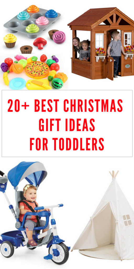 20 Best Ideas For Christmas Gifts For Toddlers These Unique Gift Ideas Are For Both Girls And Bo Best Toddler Gifts Toddler Christmas Gifts Toddler Boy Gifts