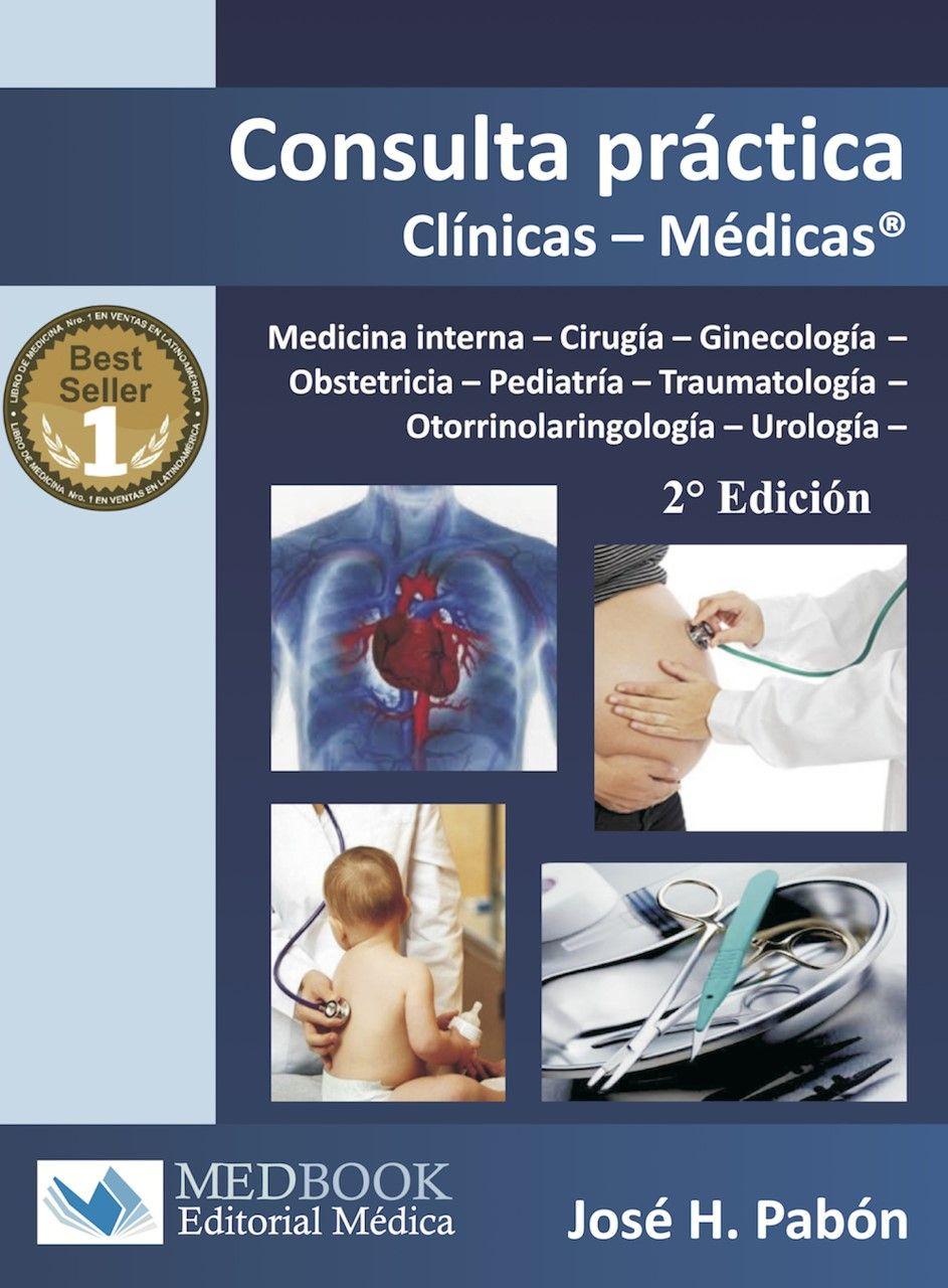 Consulta Práctica clínicas-médicas - José H. Pabón 2da Edición ...