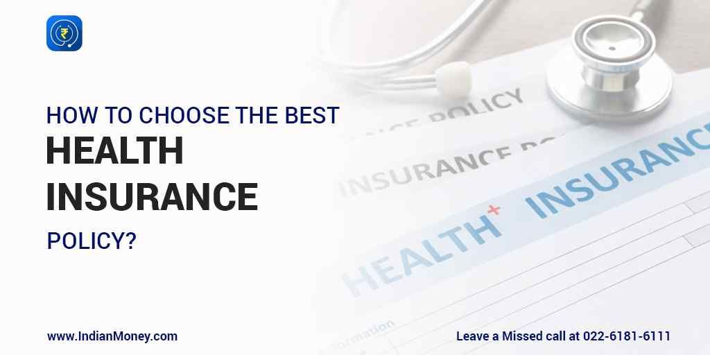 Choose The Best Health Insurance Policy Health Insurance