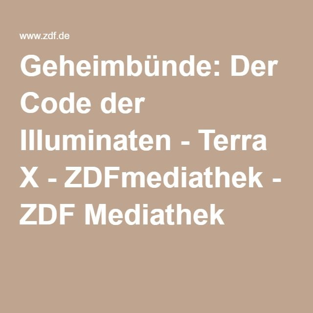 Geheimbünde: Der Code der Illuminaten - Terra X - ZDFmediathek - ZDF Mediathek