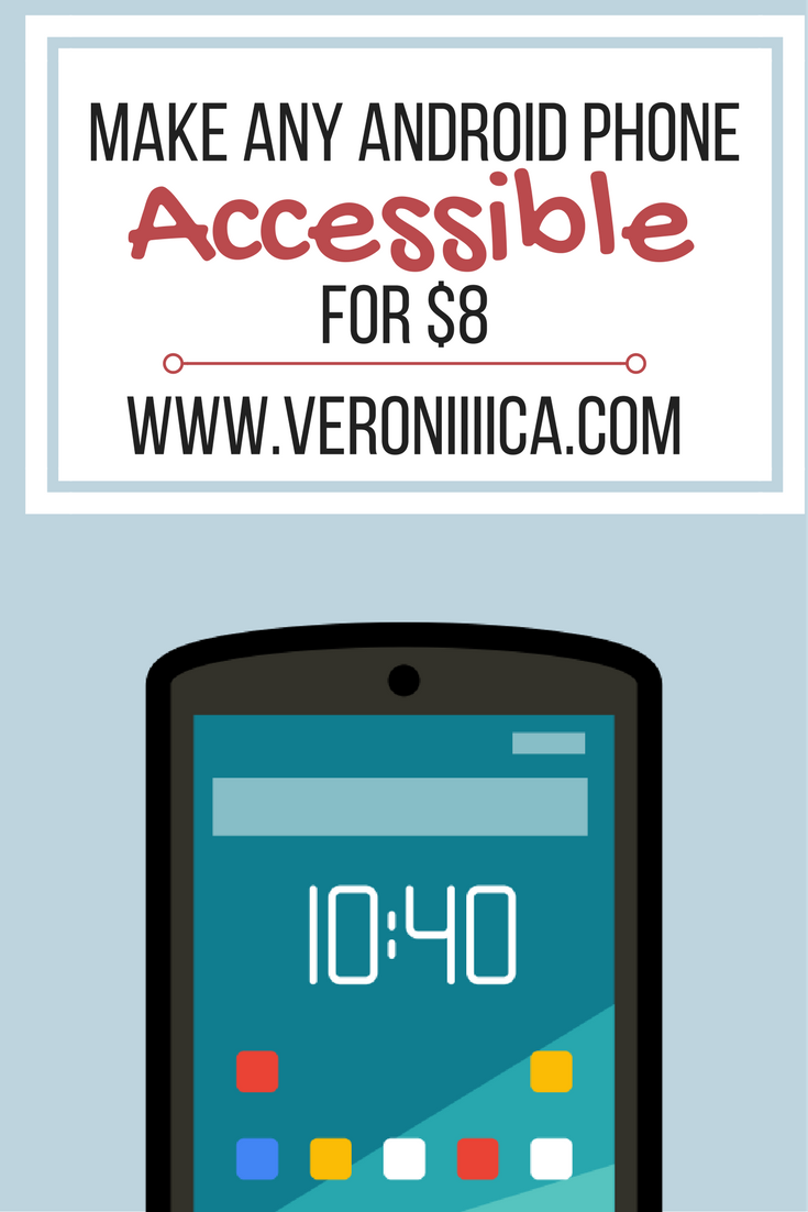 Make any Android smartphone accessible for someone with low vision