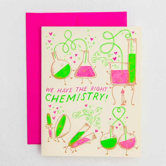 DETAILS      * neon!     * paper weight: 100 lb ecru 100% recycled paper     * dimensions: 4.25 × 5.5     * designer: hello!lucky     * inside greeting: blank     * front greeting: we have the right chemistry!