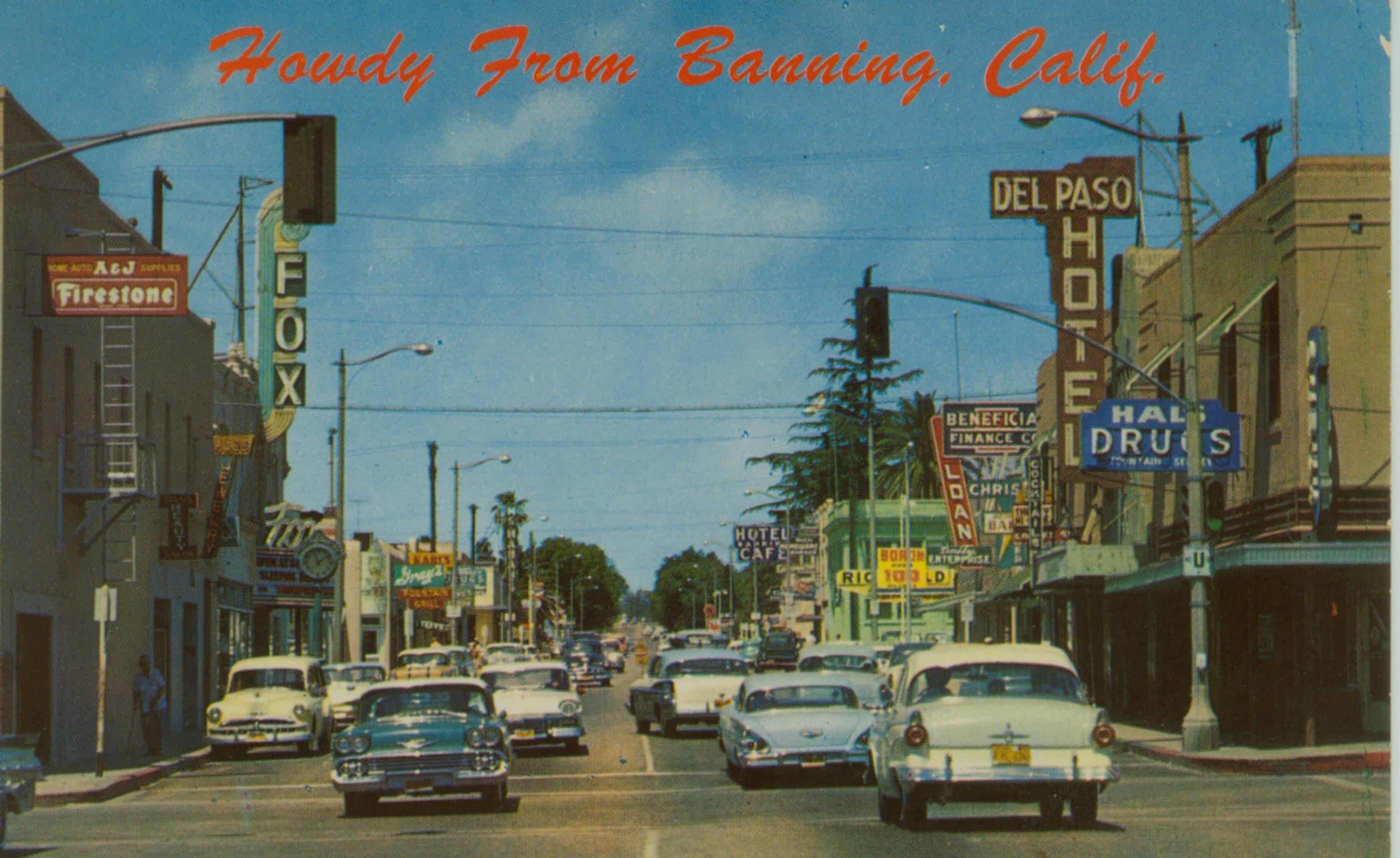 Banning Ca Circa 1950 S This Was Yesterday S Freeway California Postcard Street Scenes Colorado Lakes