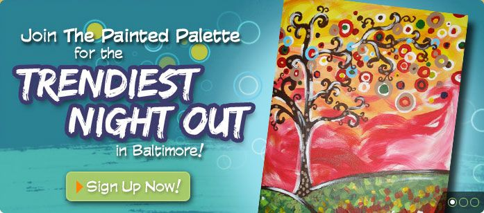 The Painted Palette - Baltimore, Maryland - A Creative Arts & Spirits Studio