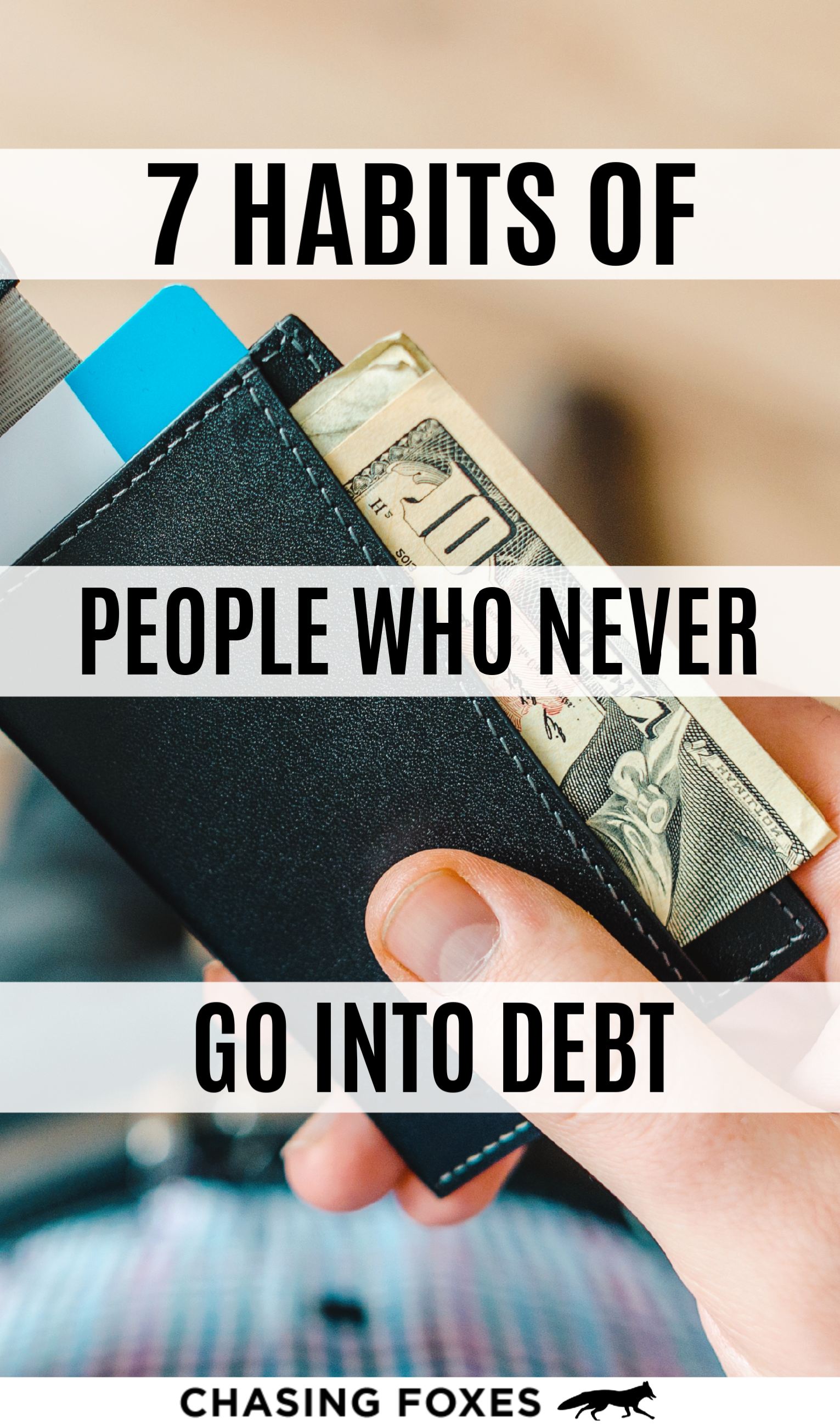 7 Habits Of People Who Never Go Into Debt