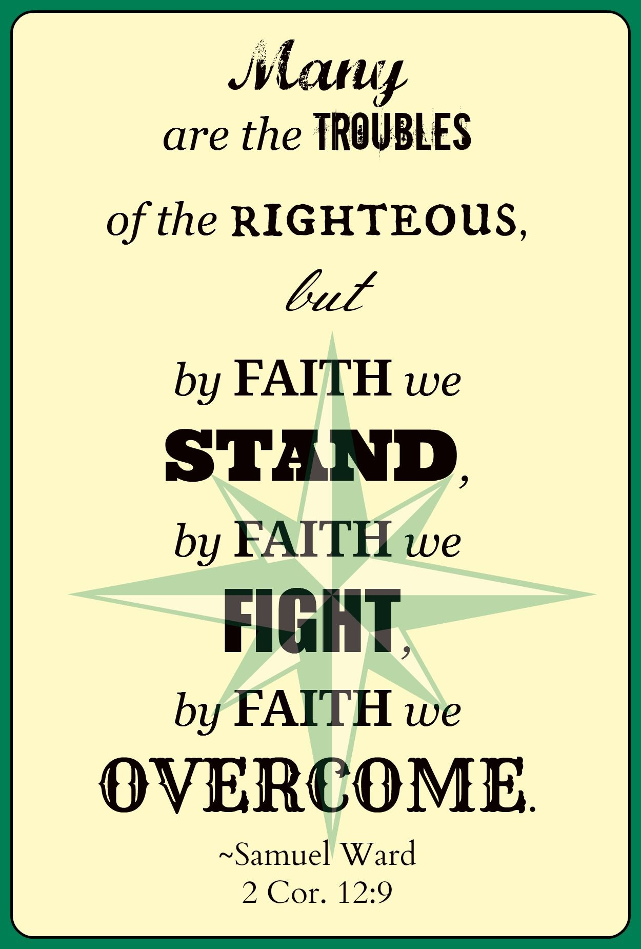 Many Are The Troubles Of The Righteous But By Faith We