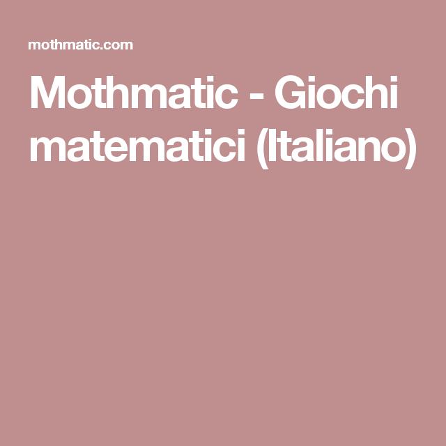 Mothmatic - Giochi matematici (Italiano)