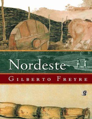 Nordeste - Gilberto Freyre
