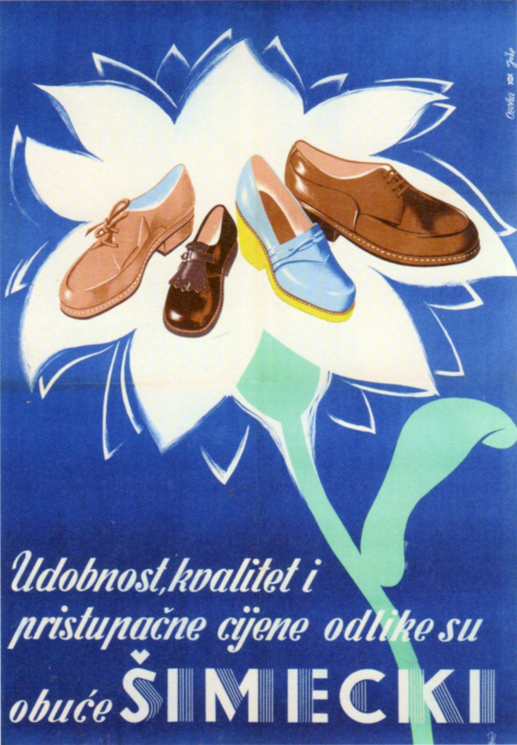 Poster For Simecki Footwear Factory From Zagreb By Zvonimir Faist Ozeha 1955 The Slogan That Accompanied The Campaign City Museum Advertising Material Poster