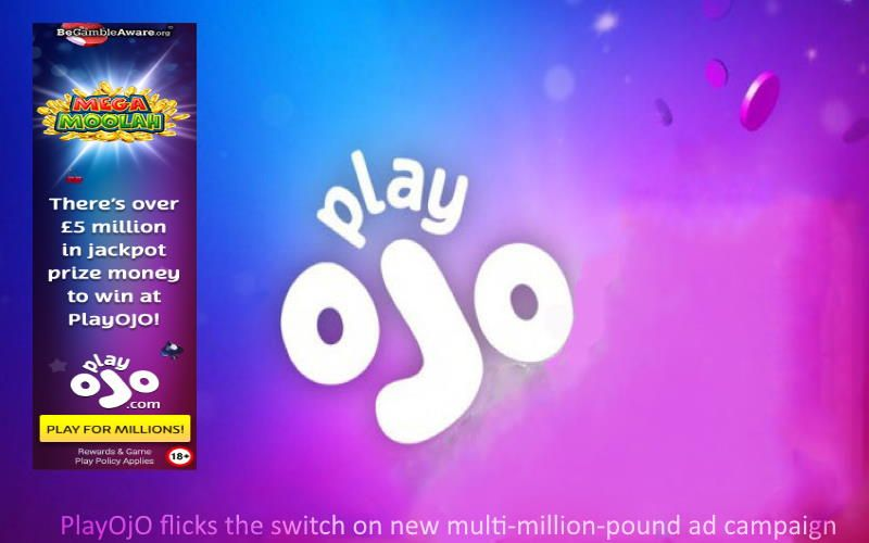 PlayOJO launched a fresh multi-million-pound advertising ads campaign on several media and digital outlets.…