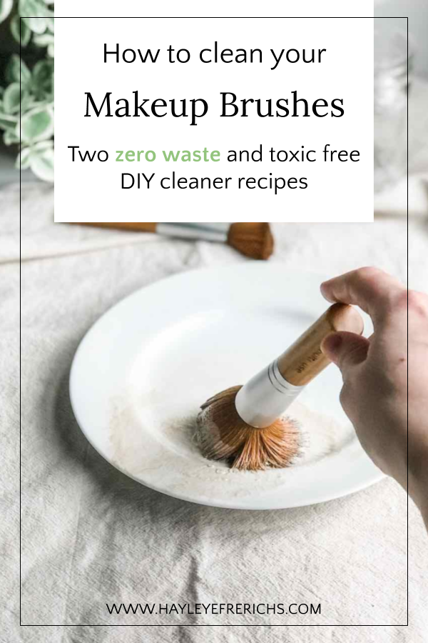 How to clean your makeup brushes. Two zero waste and toxic