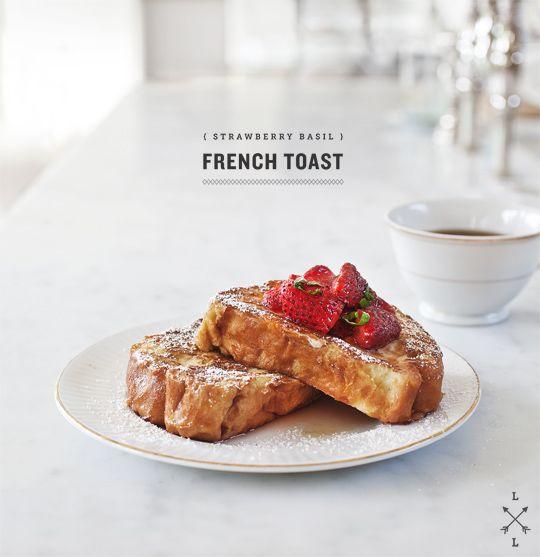 strawberry maple basil french toast - yum!