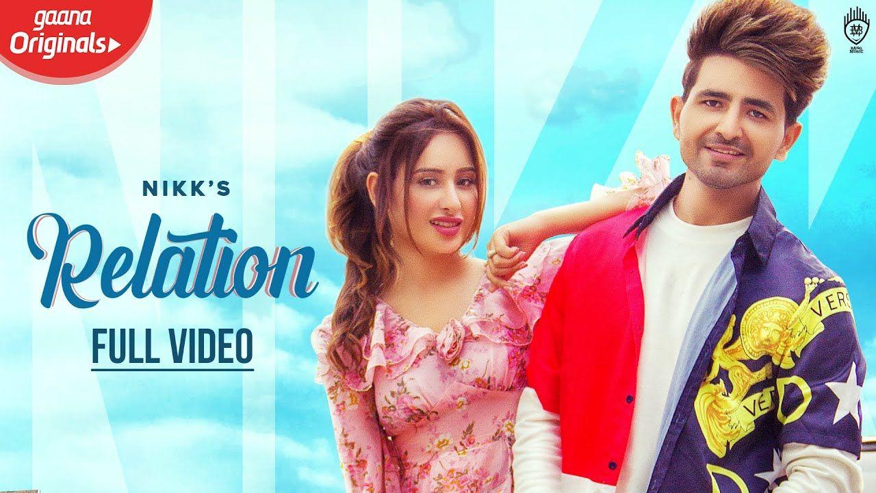 Nikk Relation Official Video Mahira Sharma New Punjabi Songs 2019 Relationship Songs Mp3 Song Relatable