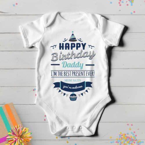 Happy Birthday Daddy Baby Onesie Onesies Gifts For Him Best