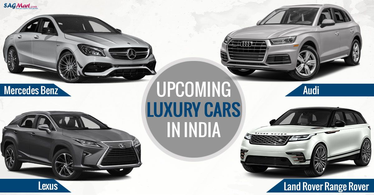 Check Top Ten Upcoming Luxury Cars To Be Launched In India 2018