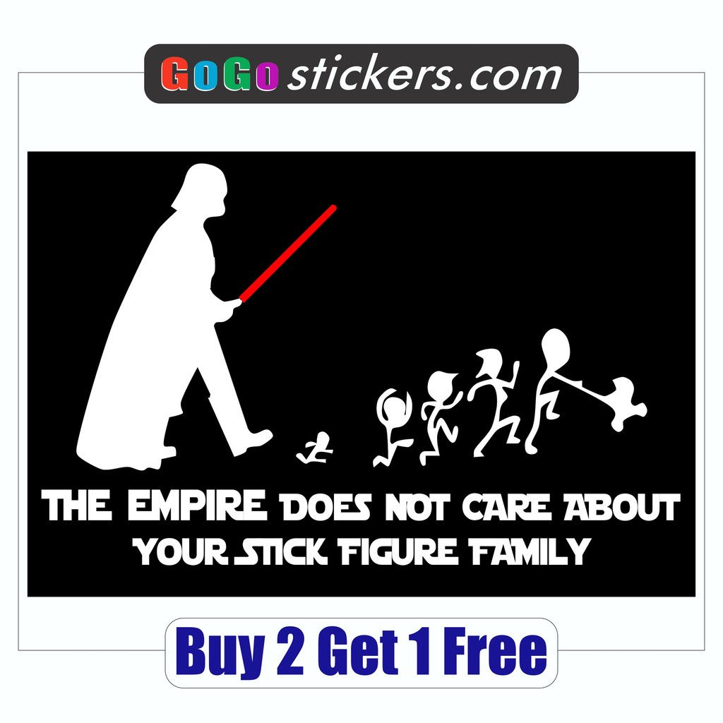 Darth vader the empire does not care about your stick figure family