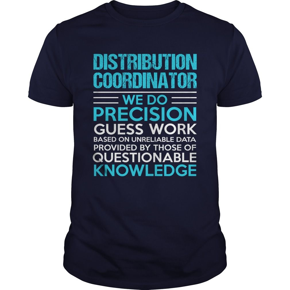 DISTRIBUTION COORDINATOR T-Shirts, Hoodies. VIEW DETAIL ==► https://www.sunfrog.com/LifeStyle/DISTRIBUTION-COORDINATOR-105117019-Navy-Blue-Guys.html?id=41382
