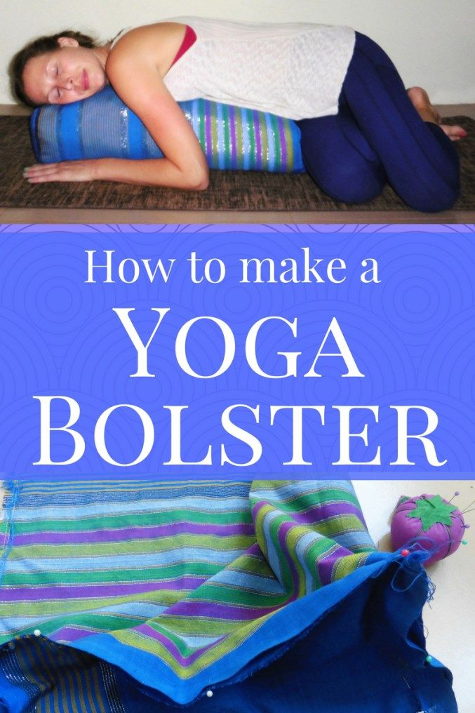 Step by step instructions for how to make a yoga bolster, including standard dimensions. Also, some restorative poses to try with this yoga pillow #diybolster #makeayogabolster #yogabolster #yogapillow #restorativeyoga #yogaprops #diyyogaprops