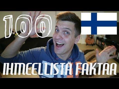 100 IHMEELLISTÄ FAKTAA SUOMESTA - YouTube