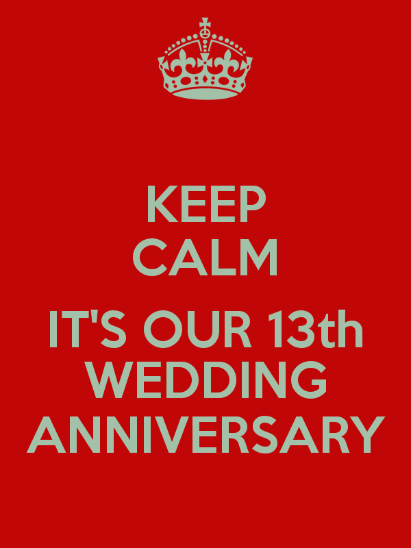 13 Year Wedding Anniversary Quotes Quotesgram By Quotesgram