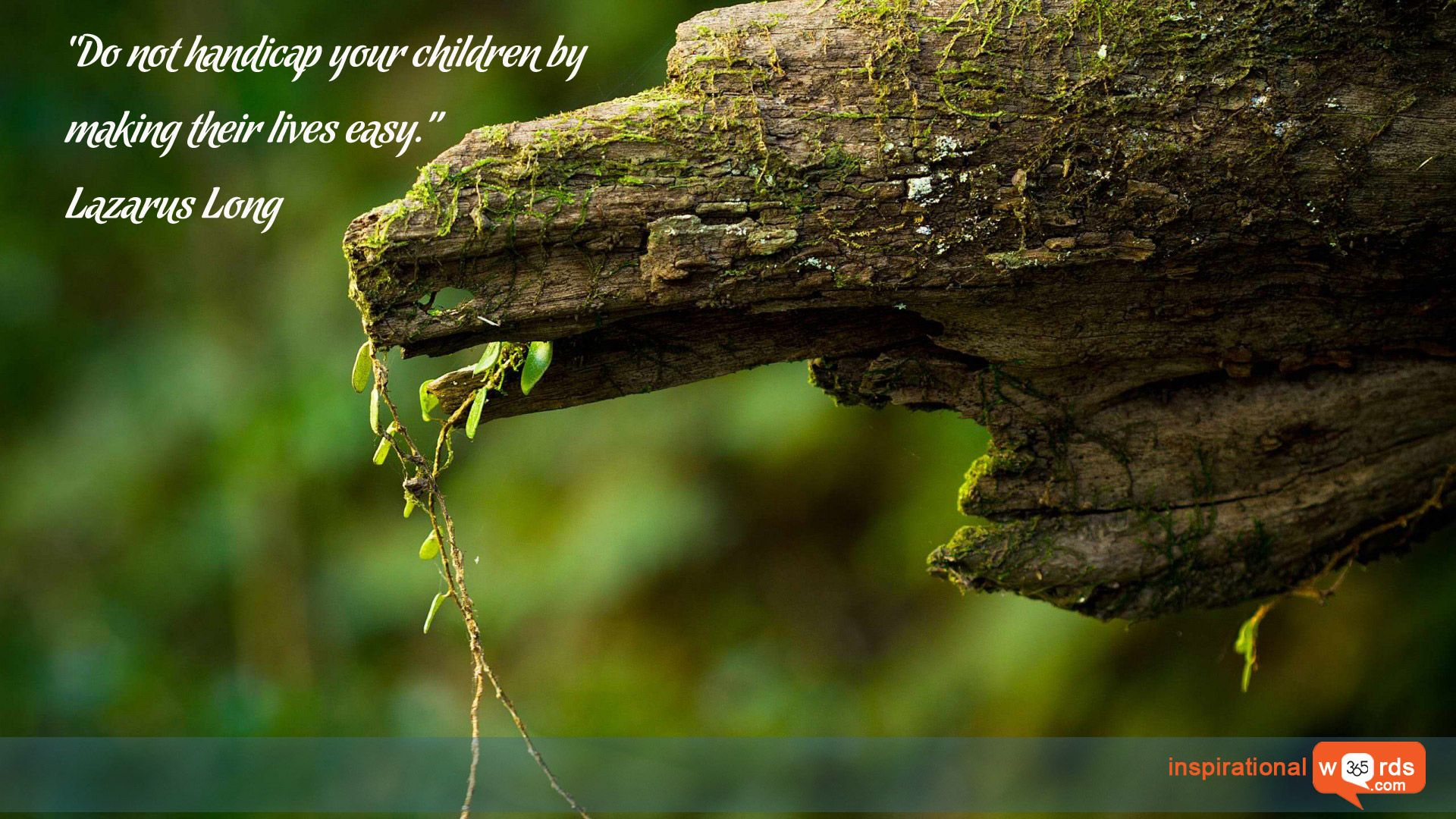 """Inspirational Wallpaper Quote by Lazarus Long """"Do not handicap your"""