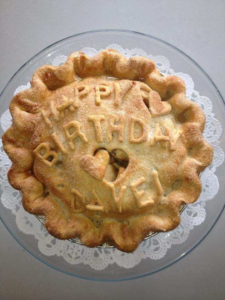 Happy Birthday Pie No Other Food Says Celebrate Like Pie Life