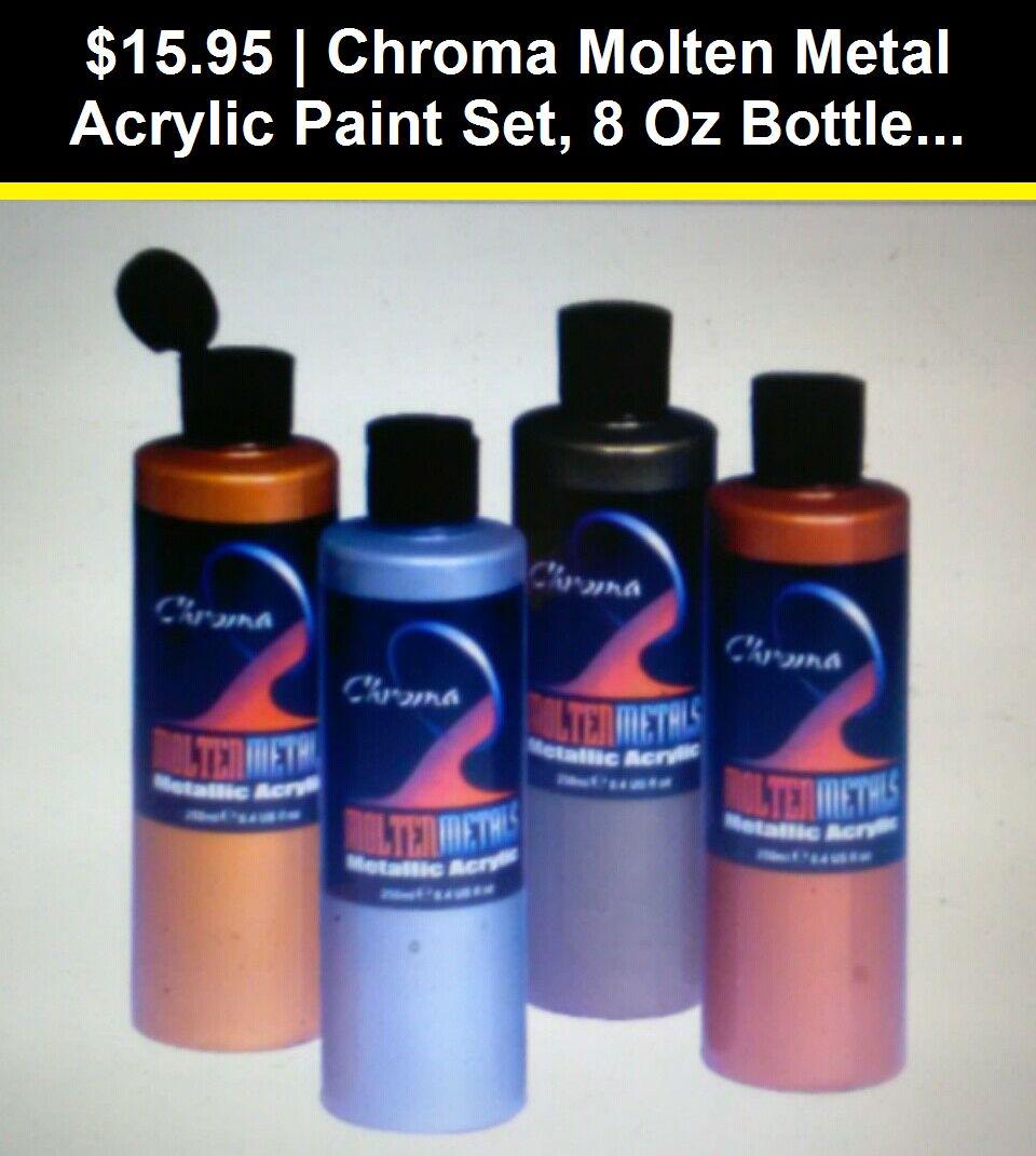 Painting Supplies 28110 Chroma Molten Metal Acrylic Paint Set 8 Oz Bottle Assorted Color Set Of 4 Buy It No Paint Set Acrylic Paint Set Acrylic Painting