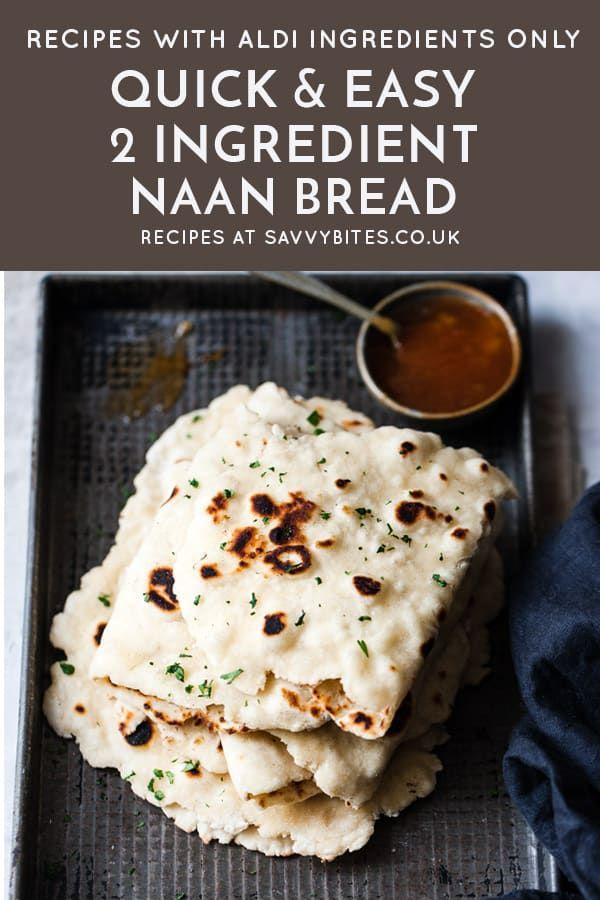 Quick & Easy Homemade Naan Bread (No Yeast) | Recipe in ...
