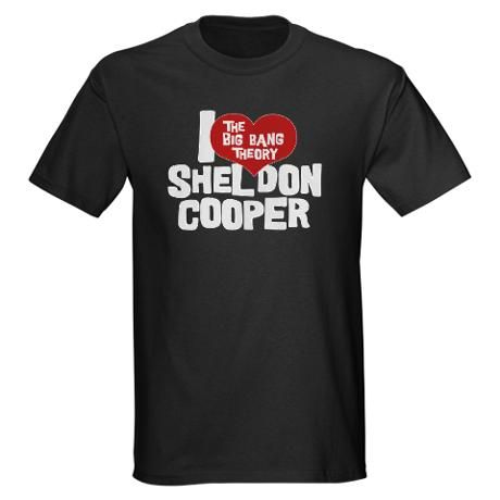 I Love Sheldon Cooper Tee...i want this!!
