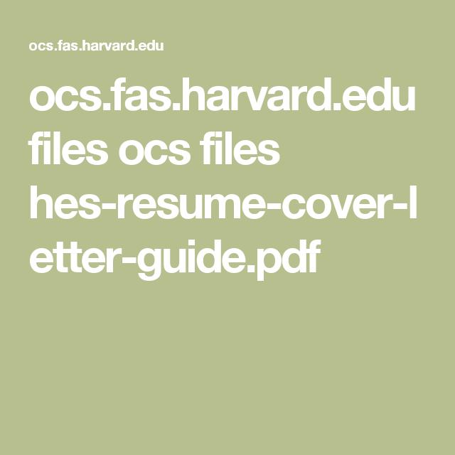 Ocs Fas Harvard Edu Files Ocs Files Hes Resume Cover Letter Guide
