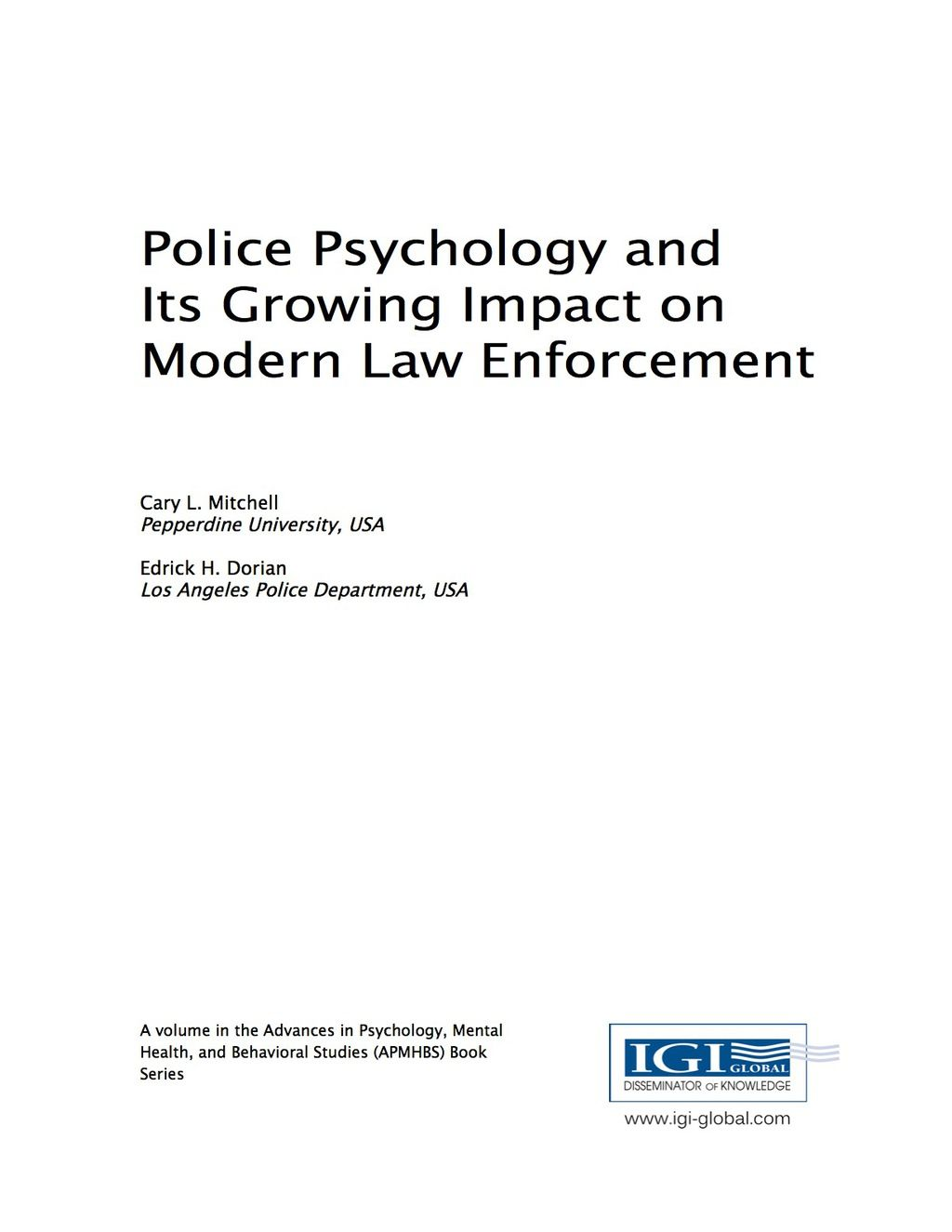Police Psychology And Its Growing Impact On Modern Law Enforcement Ebook Psychology Law Enforcement Police