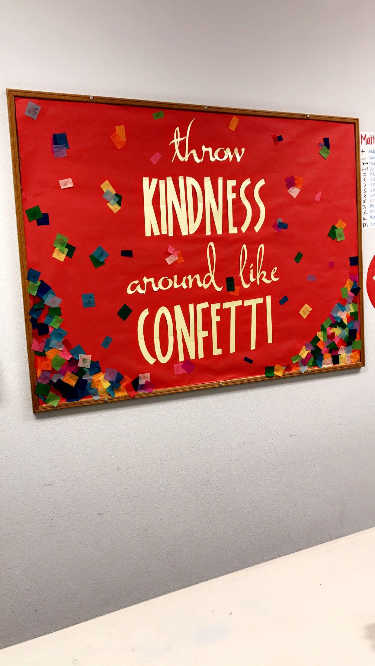Throw Kindness Confetti Bulletin Board