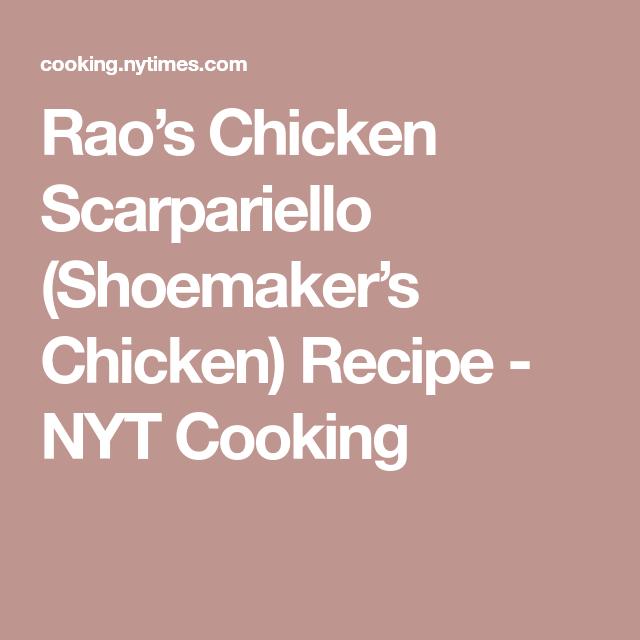 Rao S Chicken Scarpariello Shoemaker S Chicken Recipe Chicken Recipes Chicken