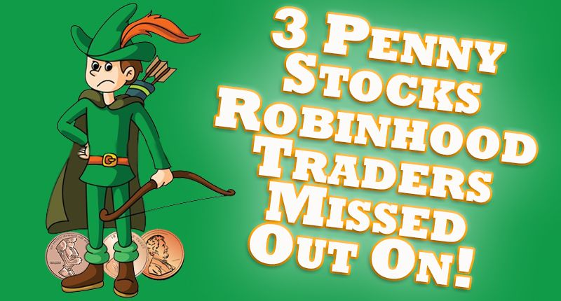 3 penny stocks robinhood traders missed out on 1 is up