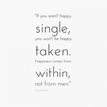 40 Single Quotes: Why Being Single Is The Best